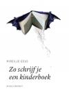 Zo schrijf je een kinderboek | Mireille Geus | Schrijven Online