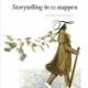 Storytelling in 12 stappen: een praktische gids voor iedere schrijver